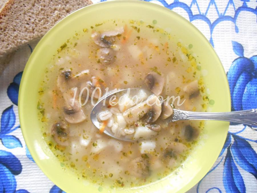 Грибной суп с перловкой: рецепт с пошаговым фото