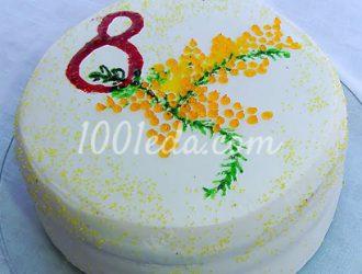 торт к восьмому марту легкий и красивый рецепт
